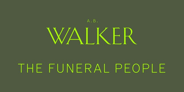 ABW + Funeral People